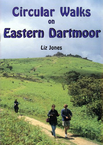 Circular Walks on Eastern Dartmoor by Liz Jones