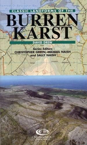 Classic Landforms of the Burren Karst By David Drew
