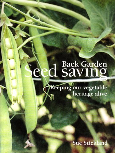 Back Garden Seed Saving By Sue Stickland