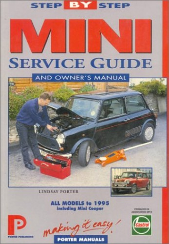 Mini and Mini Cooper Service Guide By Lindsay Porter