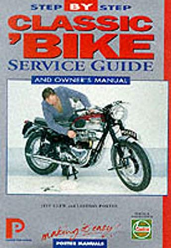 Classic Bike Step-by-step Service Guide By Jeff Clew