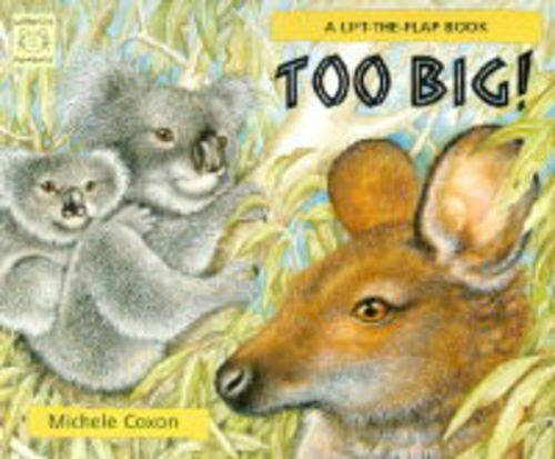 Too Big! By Michele Coxon