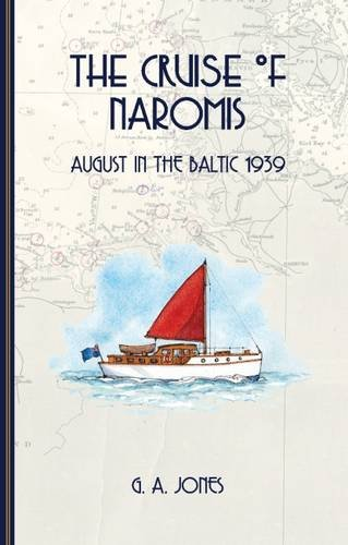 The Cruise of Naromis: August in the Baltic 1939