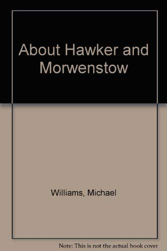 About Hawker and Morwenstow By Michael Williams