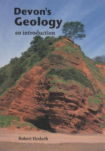 Devons Geology: an Introduction by Robert Hesketh