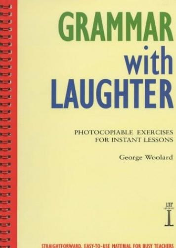 Grammar with Laughter By George Woolard