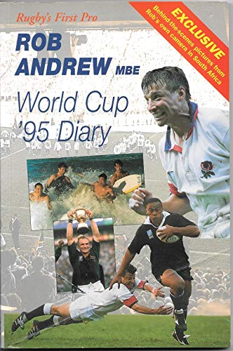 Rob Andrew's World Cup Diary by Rob Andrew