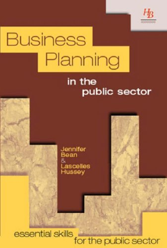 Business Planning in the Public Sector By Jennifer Bean