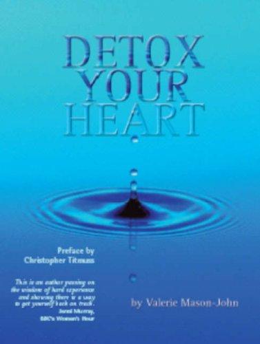 Detox Your Heart By Valerie Mason-John