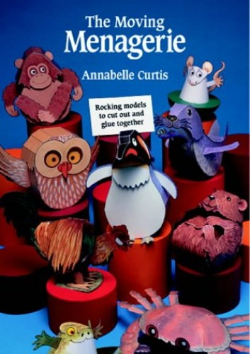 The Moving Menagerie By Annabelle Curtis