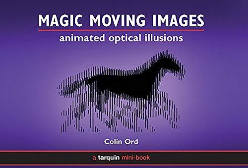 Magic Moving Images von Colin Ord