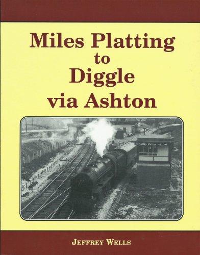 Miles Platting to Diggle (Via Ashton) By WELLS JEFFREY