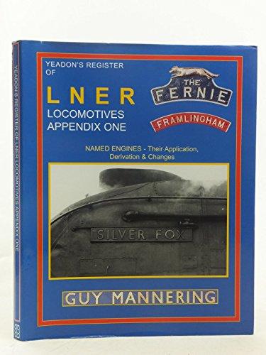 Yeadon Register of LNER Locomotives By Willie B. Yeadon