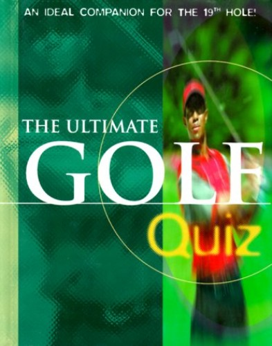 The Ultimate Golf Quiz by Lagoon Books