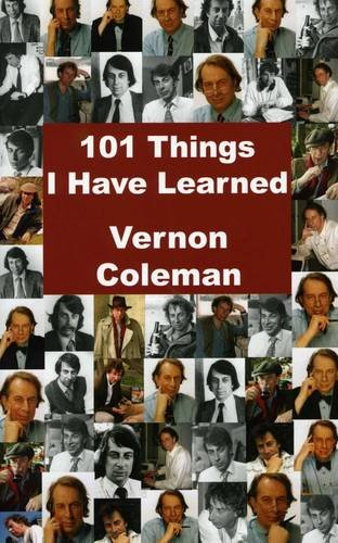 101 Things I Have Learned by Vernon Coleman