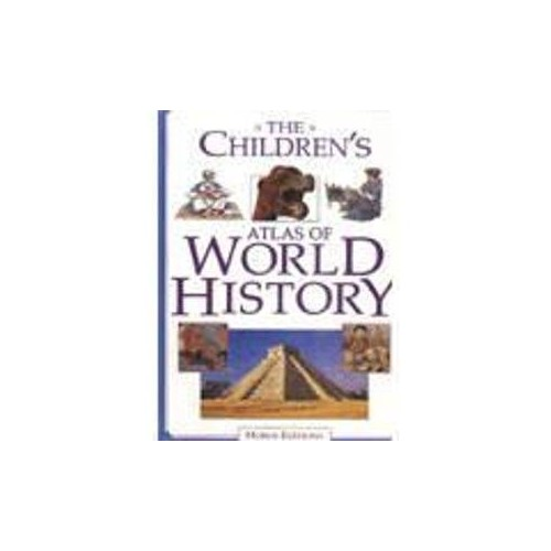 The Children's Atlas of World History by Neil DeMarco