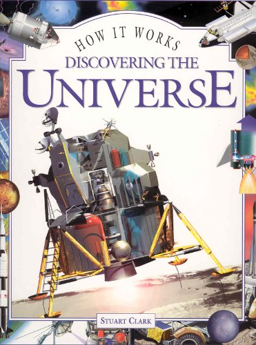 How it Works: Discovering the Universe By Stuart Clark