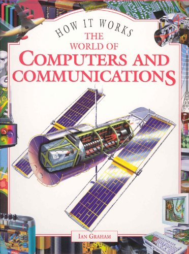 The World of Computers and Communications By Ian Graham
