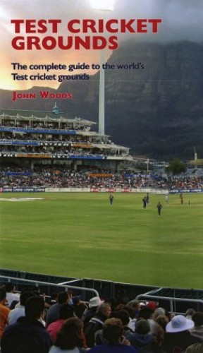 Test Cricket Grounds By John Woods
