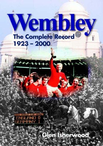 Wembley By Glen Isherwood
