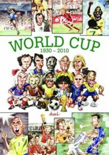 The World Cup 1930-2010 By German Aczel