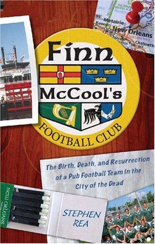 Finn McCool's Football Club By Stephen Rea