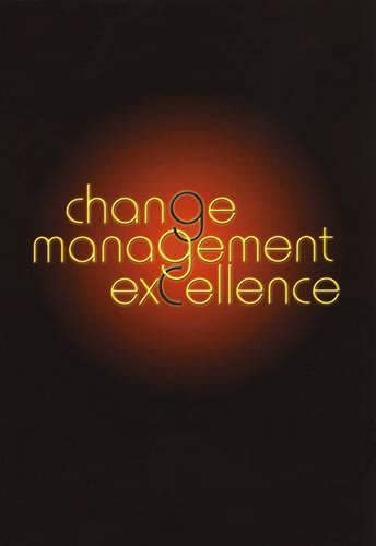 Change Management Excellence By Martin Roberts PhD