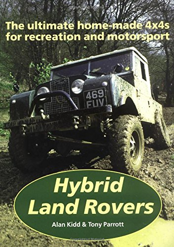 Hybrid Land Rovers By Alan Kidd