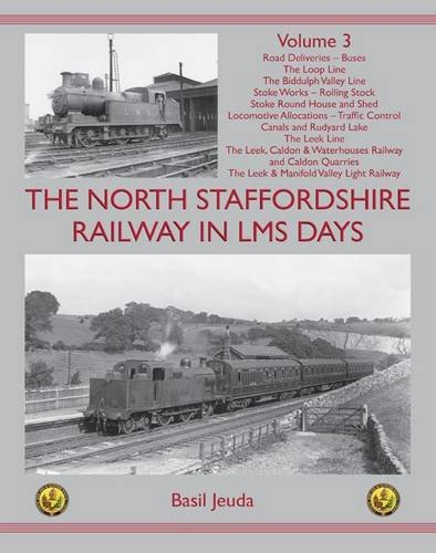 The North Staffordshire Railway in LMS Days By Basil Jeuda