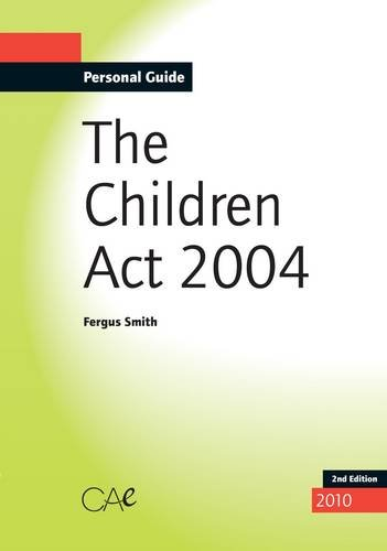 The Children Act 2004 By Fergus Smith