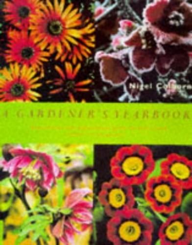 A Gardener's Yearbook By Nigel Colborn