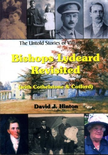 Bishops Lyeard Revisited (with Cothelstone and Cotford)