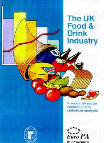 The United Kingdom Food and Drink Industry By J. Strak
