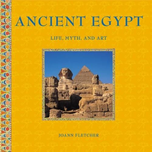 Ancient Egypt By Joann Fletcher