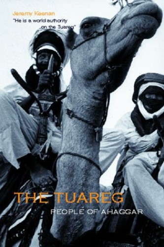 The Tuareg, The By Jeremy Keenan