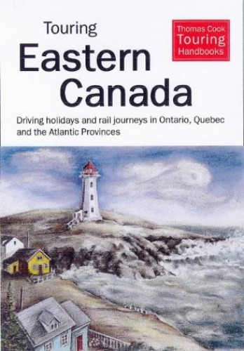Touring Eastern Canada By Stephen H. Morgan