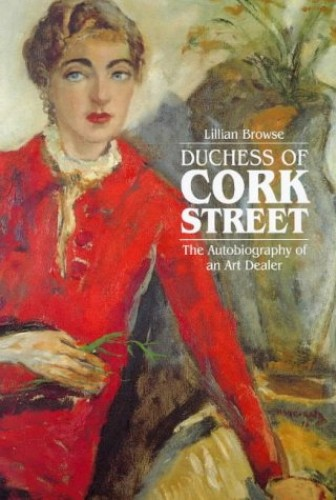 Duchess of Cork Street By Lillian Browse