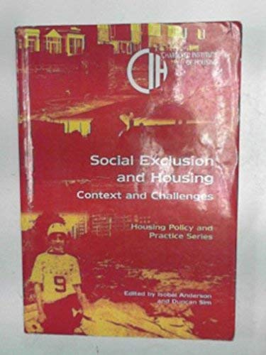 Social Exclusion and Housing By Isobel Anderson