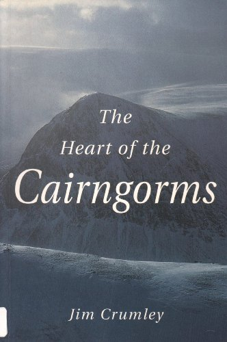 The Heart of the Cairngorms by Jim Crumley