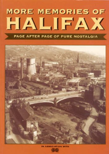 More Memories of Halifax By None