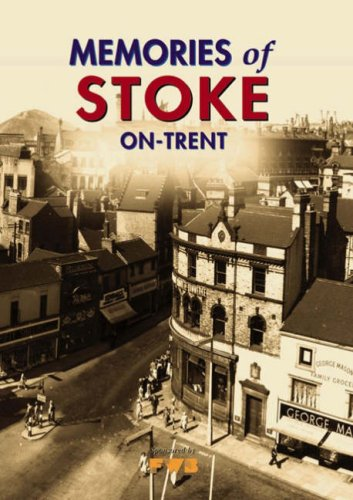 Memories of Stoke-on-Trent By Peggy Burns