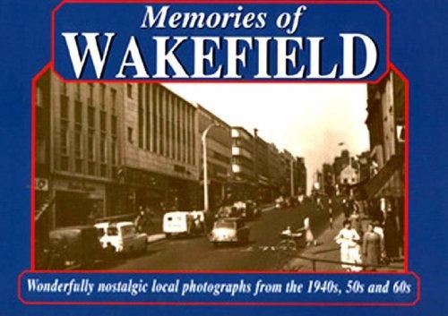 Memories of Wakefield