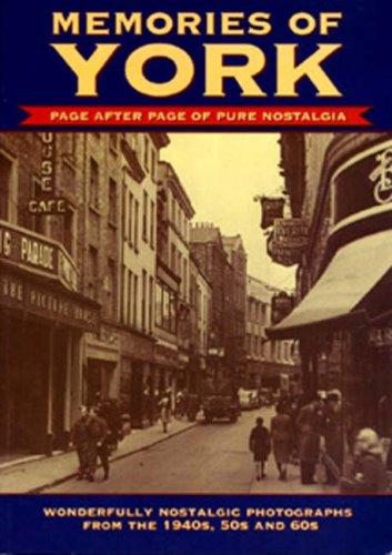 Memories of York By True North