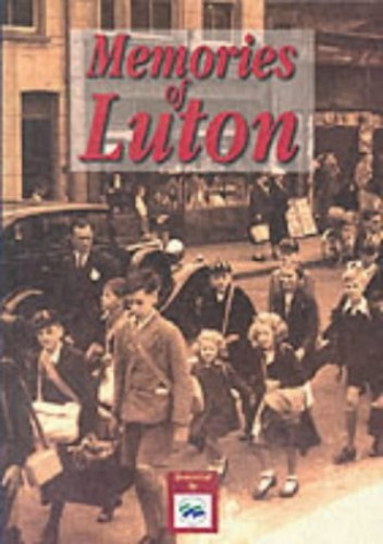 Memories of Luton