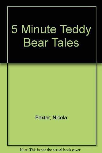 5 Minute Teddy Bear Tales By Nicola Baxter
