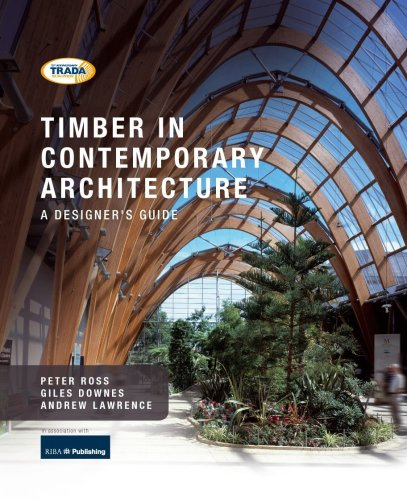 Timber in Contemporary Architecture: A Designer's Guide By Peter Ross