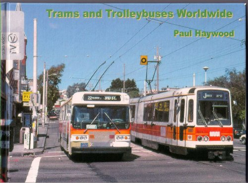 Trams and Trolleybuses Worldwide By Paul Haywood