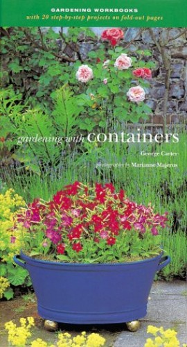Gardening with Containers By George Carter