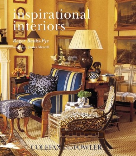 Inspirational Interiors: Colefax and Fowler By Roger Banks-Pye