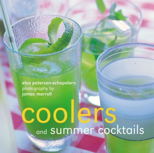 Coolers and Summer Cocktails By Elsa Petersen-Schepelern